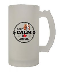 Keep Calm Cavalier King Charles Spaniel 16 Oz Frosted Glass Stein Beer Mug