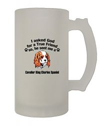 Asked Friend Cavalier King Charles Spaniel 16 Oz Frosted Glass Stein Beer Mug
