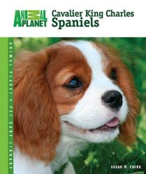 Cavalier King Charles Spaniels (Animal Planet® Pet Care Library)