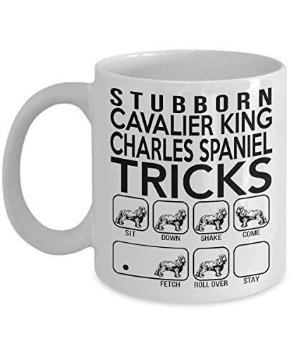 Stubborn Cavalier King Charles Spaniel Tricks – Awesome Dog Fetch Mug – Best Dog Trainer Cup Ever, St Patrick's Day, Christmas, Xmas, Birthday Gifts, Rude Sarcastic Mugs Memes Cup