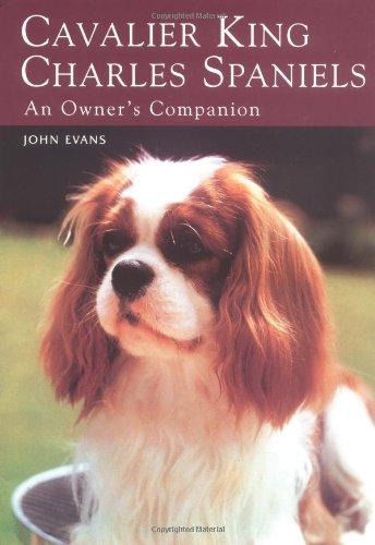 Cavalier King Charles Spaniels: An Owner's Companion
