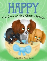 Happy: The Cavalier King Charles Spaniel