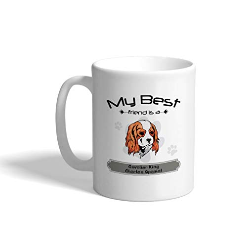 Custom Funny Coffee Mug Coffee Cup Friend Cavalier King Charles Spaniel Dog White Ceramic Tea Cup 11 OZ Design Only