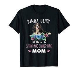 Cavalier King Charles Spaniel Mom TShirt Mother's Day Gift